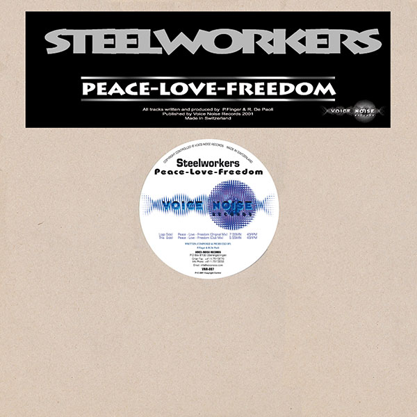 Steelworkers - Peace,Love,Freedom