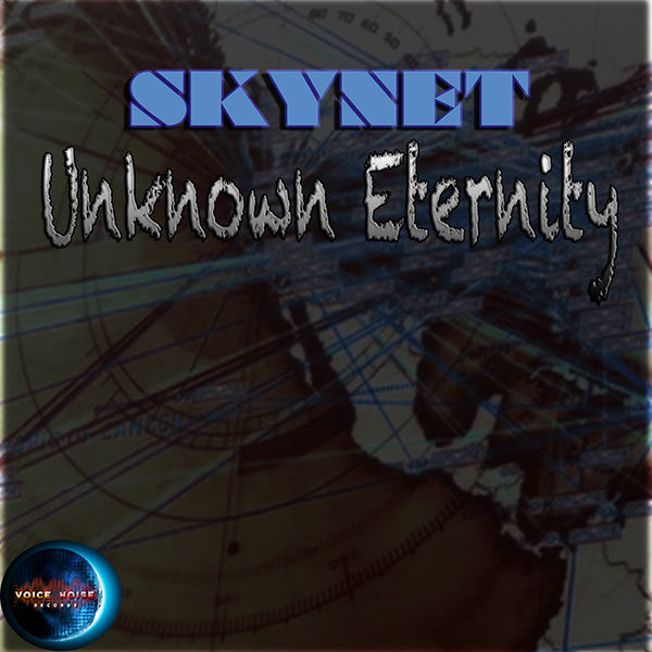 Skynet - Unknown Eternity (Remastered & Remixes)