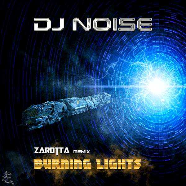 DJ Noise - Burning Lights (Zarotta Remix)