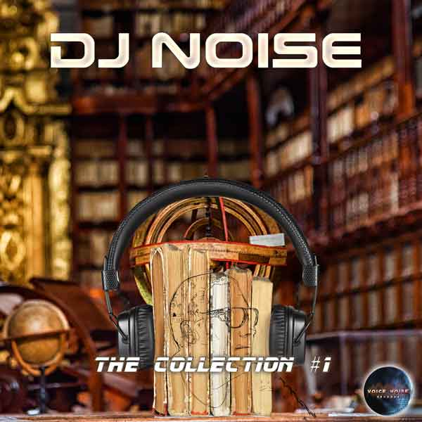 DJ Noise - The Collection #1